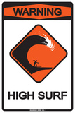 Warning High Surf Tin Sign