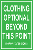 Clothing Optional Beyond this Point  Florida State Beaches Tin Sign