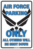 Air Force Parking Only All Others Will Be Shot Down Tin Sign