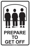 Prepare to Unload Plaque en métal