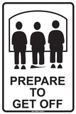 Prepare to Unload Tin Sign