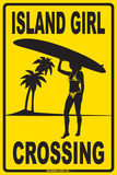 Island Girl Crossing Tin Sign