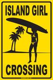 Island Girl Crossing Tin Sign
