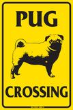 Pug Crossing Plechová cedule