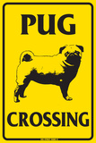 Pug Crossing Tin Sign
