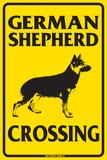 German Shepherd Crossing - Metal Tabela