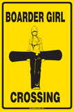 Boarder Girl Crossing Tin Sign