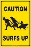 Caution Surfs Up Tin Sign
