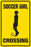 Soccer Girl Crossing Tin Sign