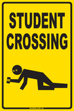 Student Crossing Tin Sign
