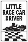 Little Race Care Driver Tin Sign