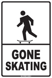 Gone Skating Blikskilt