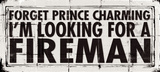 Prince Charming - Fireman Posters by Stephanie Marrott