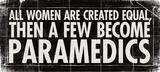 All Women - Paramedics Poster von Stephanie Marrott
