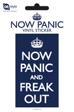 Now Panic Freak Out Vinyl Sticker Stickers