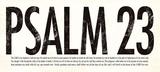 Psalm 23 Kunstdrucke von Stephanie Marrott