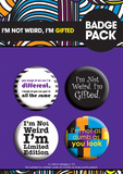 I'm Not Weird Badge Pack Badge