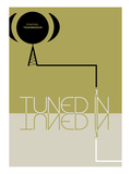 Tuned In Poster by  NaxArt