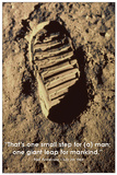 One Small Step (Neil Armstrong&#39;s Footprint on Moon) Posters