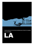 Los Angeles, poster avec citation de Frank Lloyd Wright Poster par  NaxArt