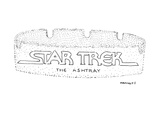 Star Trek the Ashtray - New Yorker Cartoon Premium Giclee Print by Robert Mankoff