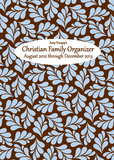 Amy Knapp&#39;s Christian Family Organizer - 2013 Engagement Organizer Calendars