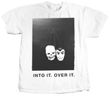 Into it. Over it. - Masks Vêtement
