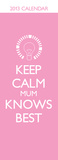 Keep Calm - 2013 Slim Calendar Calendarios
