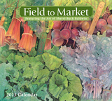 Field to Market - 2013 Deluxe Calendar Calendars