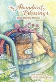 The Abundant Blessings - 2013 Large Monthly Planner Calendar Calendars