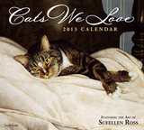 Cats We Love - 2013 Deluxe Calendar Calendars