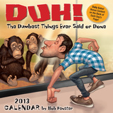 Duh! - 2013 Day-to-Day Calendar Calendarios