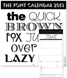 The Quick Brown Fox Jumps Over the Lazy Dog - 2013 Calendar Calendars
