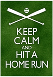 Keep Calm and Hit a Home Run Baseball Poster Pósters