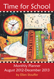 Time for School - 2013 Large Monthly Planner Calendar Calendars