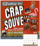 Crap Souvenirs - 2013 Calendar Calendarios