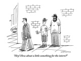"""Hey! How about a little something for the intern?""  - New Yorker Cartoon Premium Giclee Print by Mick Stevens"