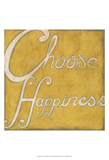 Choose Happiness Prints by Chariklia Zarris