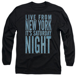 Long Sleeve: Saturday Night Live - Its Saturday Night T-Shirt