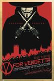 V for Vendetta, Freedom forever! Affiches