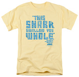 Jaws - Swallow You Whole Shirts