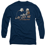 Long Sleeve: Saturday Night Live - Lay Off Me T-Shirt