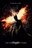 The Dark Knight Rises-A Fire Will Rise Posters
