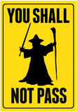 You Shall Not Pass Sign Movie Poster Póster