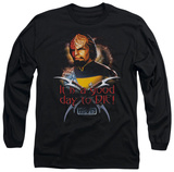 Long Sleeve: Star Trek - Good Day to Die Shirt