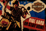 Harley Davidson : Ride Hard or Stay Home (Arrache la route ou reste chez toi) Photographie