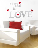 All you Need is Love Wall Decal