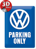 VW Parking Only - Metal Tabela