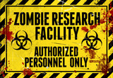 Zombie Research Facility - Authorized Personnel Only Reprodukcje
