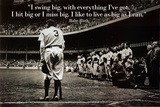 Babe Ruth - Swing Big Quote Print